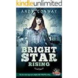 Bright Star Rising: The time travel saga meets Buffalo Bill's Wild West Show... (Touchstone Book 9)