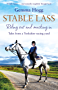 Stable Lass: Riding out and mucking in - tales from a Yorkshire racing yard (English Edition)