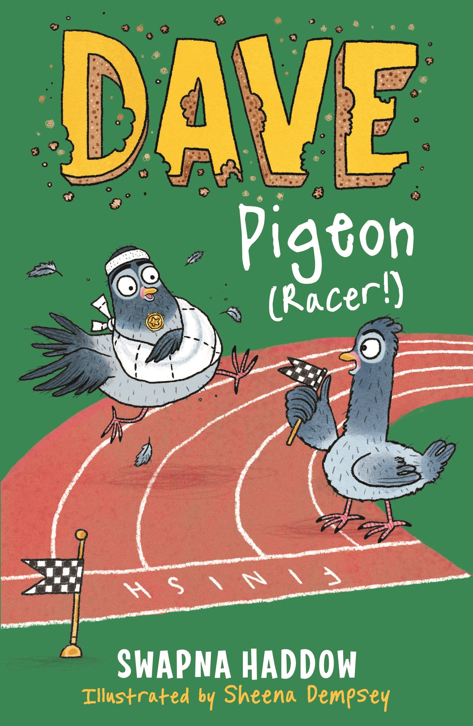 Dave Pigeon (Racer!): Amazon.co.uk: Swapna Haddow, Sheena Dempsey ...