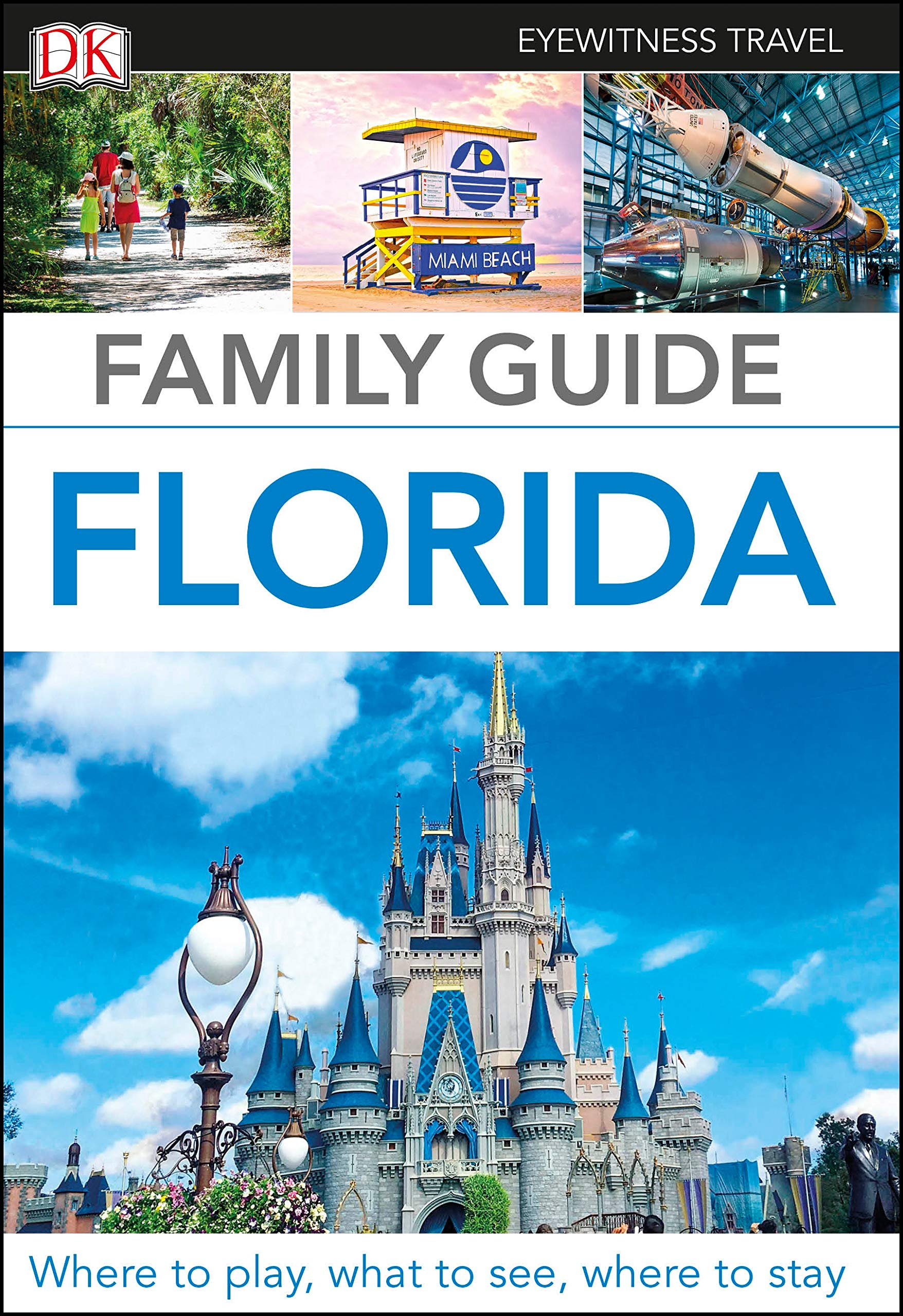 Family Guide Florida  DK Eyewitness Travel Guide