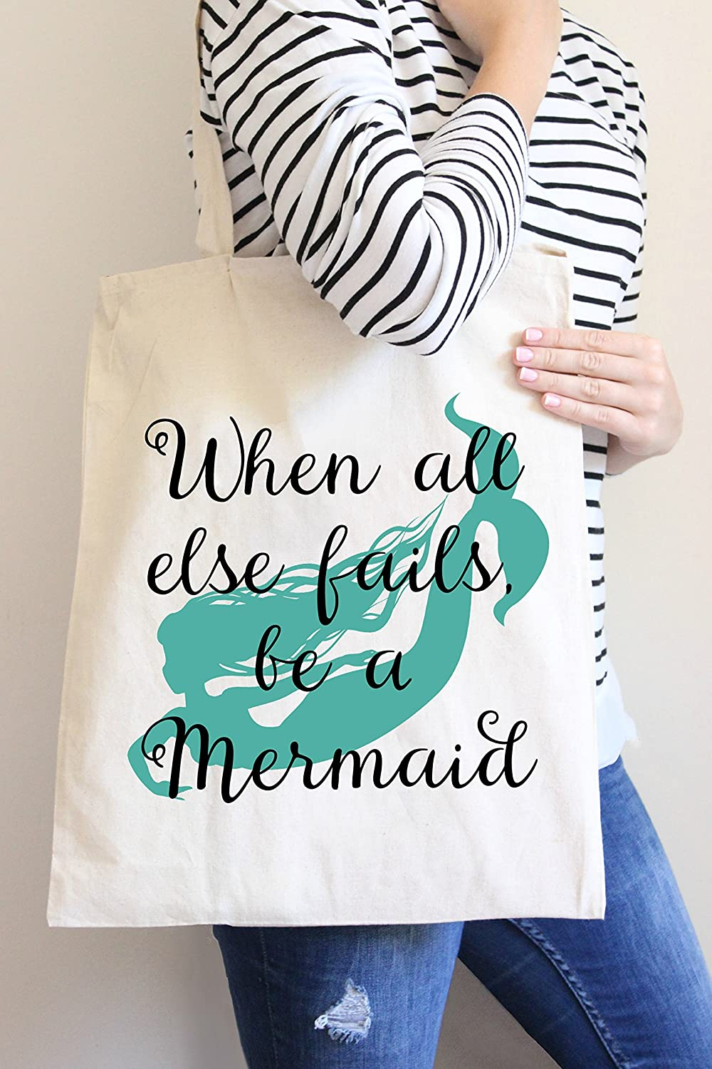 When All Else Fails Be A Mermaid Tote Bag in Natural Color by Love You a Latte Shop B01A02V8FS