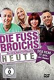 Die Fussbroichs - Heute: Der Film