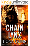 Chain Lynx (The Lynx Series: An Iniquus Romantic Suspense Mystery Thriller)