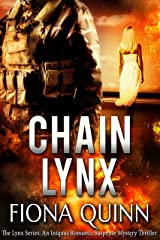 Chain Lynx (The Lynx Series Book 3) Kindle Edition