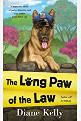 The Long Paw of the Law (A Paw Enforcement Novel) Mass Market Paperback