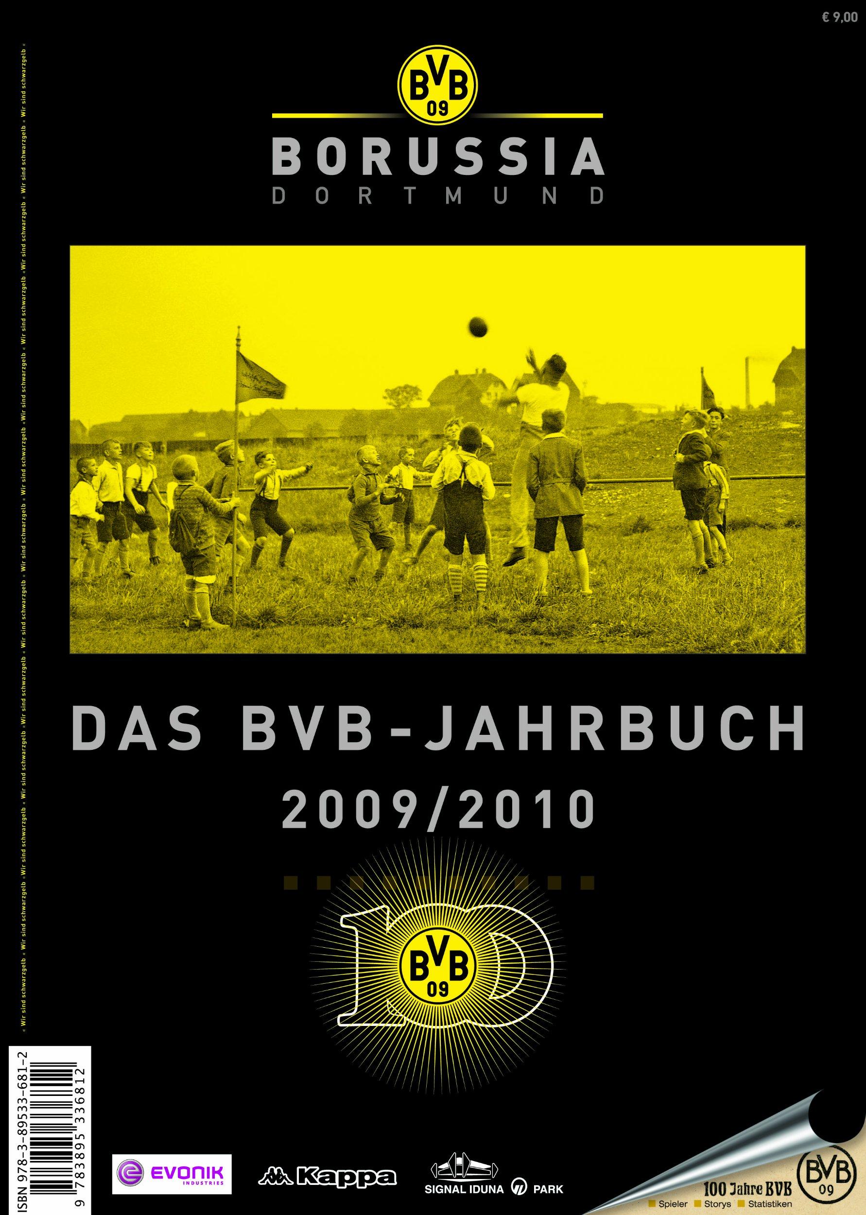 Das BVB-Jahrbuch 2009/10. Borussia Dortmund: Tradition . Leidenschaft . Erfolg