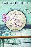 Der Traum von Meer und Wind: Roman (German Edition)