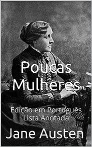 Poucas Mulheres - Edição em Português - Lista Anotada: Edição em Português - Lista Anotada