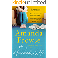 My Husband's Wife: The gripping family drama from the number 1 bestseller