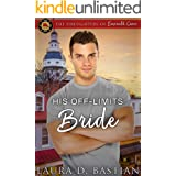 His Off-Limits Bride (The Firefighters of Emerald Cove Book 1)