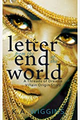 Letter from the End of the World: A Threads of Dreams Villain Origin Story Kindle Edition