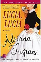 Lucia, Lucia: A Novel (Ballantine Reader's Circle) Paperback