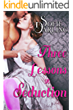 Three Lessons in Seduction (A Shadows and Silk Novel)