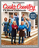 The Complete Cook's Country TV Show Cookbook Season 12: Every Recipe and Every Review from all Twelve Seasons