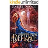 Defiance: A Reverse Harem Fantasy Romance (Her Soulkeepers Book 2)