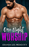 One Night Worship: An alpha-male romance (Counting on Love Book 1)