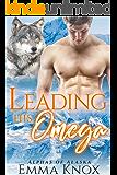 Leading His Omega: M/M Shifter Mpreg Romance (Alphas Of Alaska Book 5)