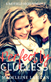 Perfectly Clueless: A Bayfield High Romance Book 3 (Bayfield High Series) (English Edition)