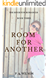 Room For Another: A Small Town Romance Series (The Riverton Romances Book 3)