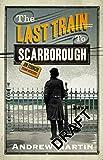The Last Train to Scarborough (Jim Stringer)