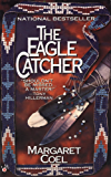 The Eagle Catcher (A Wind River Mystery Book 1)
