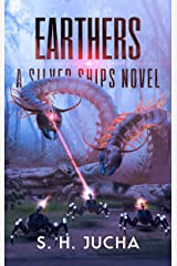 Earthers (The Silver Ships Book 16) Kindle Edition