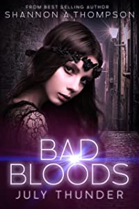 Bad Bloods: July Thunder
