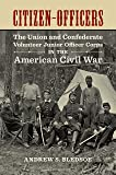 Citizen-Officers: The Union and Confederate