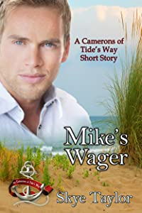 Mike's Wager: A Camerons of Tide's Way Short Story