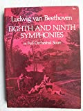 Eighth and Ninth Symphonies in Full Orchestral Score