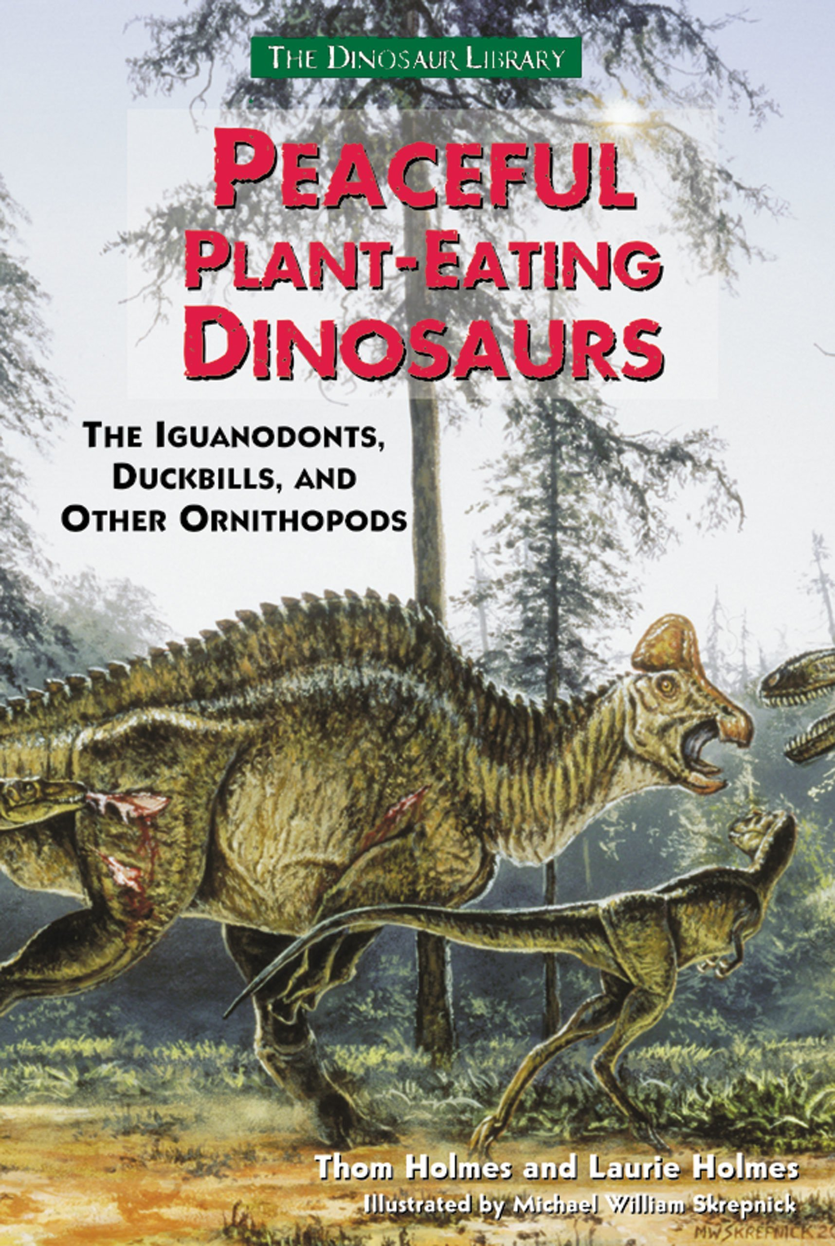 Peaceful Plant Eating Dinosaurs Iguanodonts Duckbills And Other