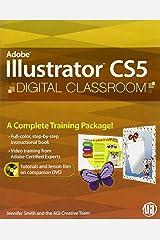 Illustrator CS5 Digital Classroom, (Book and Video Training) Paperback