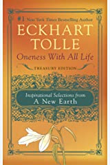 Oneness With All Life: Inspirational Selections from A New Earth Kindle Edition