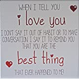 """Handmade Valentine's Day Card """"I Love You…You Are The Best Thing That Ever Happened To Me!"""""""