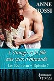L'étranger et la fille aux yeux d'émeraude : Les Enkoutan - Episode 7