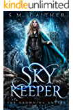 Sky Keeper (The Drowning Empire Book 1)