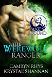 The Werewolf Ranger (Moonbound Book 3) (English Edition)