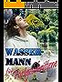 Wassermann für Fortgeschrittene