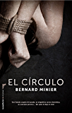 El círculo (Bestseller Criminal)