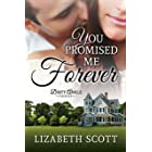 You Promised Me Forever (Dirty Ankle Book 1)