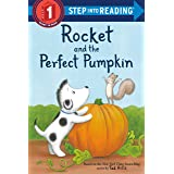 Rocket and the Perfect Pumpkin (Step into Reading)