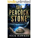The Peacock Stone (The Stone Collection Book 2)