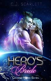 Hero's Bride (Alien SciFi Romance) (Celestial Mates Book 7)