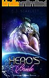 Hero's Bride (Alien SciFi Romance) (Celestial Mates Book 7) (English Edition)