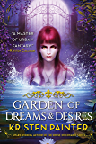Garden of Dreams and Desires (Crescent City Book 3)