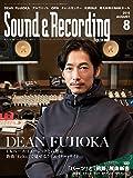 Sound & Recording Magazine (サウンド アンド レコーディング マガジン) 2018年 8月号 [雑誌]
