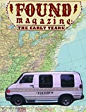 Found Magazine: The Early Years