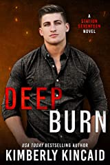 Deep Burn: An Opposites-Attract Firefighter / Cop Romantic Suspense Kindle Edition