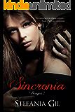 Sincronía: Amor, brujas wicca, ángeles y acción (Presagios nº 2) (Spanish Edition)