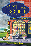 A Spell for Trouble: An Enchanted Bay Mystery